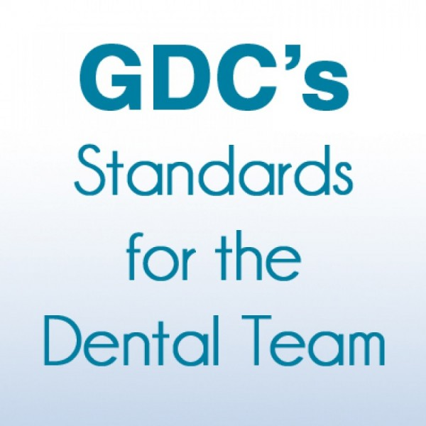 GDC Standards for the Dental Team