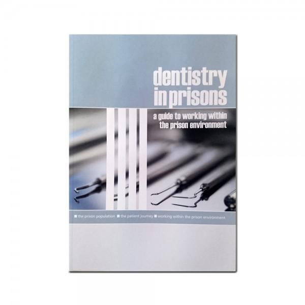 """Dentistry in prisons"" book"